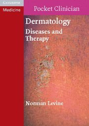 9780521709330: Dermatology: Diseases and Therapy (Cambridge Pocket Clinicians)