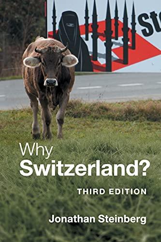 9780521709552: Why Switzerland?