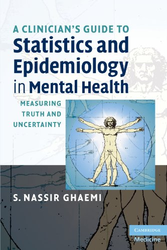 9780521709583: A Clinician's Guide to Statistics and Epidemiology in Mental Health: Measuring Truth and Uncertainty (Cambridge Medicine (Paperback))