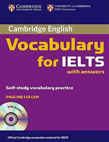 9780521709750: Cambridge Vocabulary for IELTS with Answers and Audio CD: 0 (Cambridge Exams Publishing)