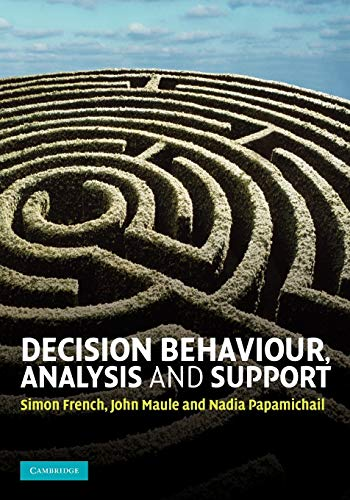9780521709781: Decision Behaviour, Analysis and Support