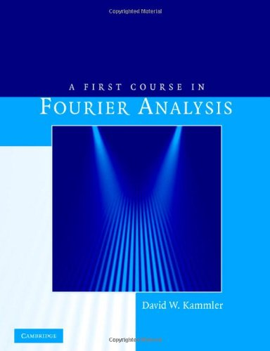 9780521709798: A First Course in Fourier Analysis