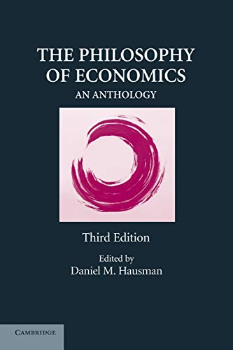 9780521709842: The Philosophy of Economics: An Anthology