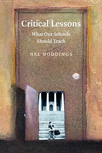 9780521710008: Critical Lessons: What our Schools Should Teach