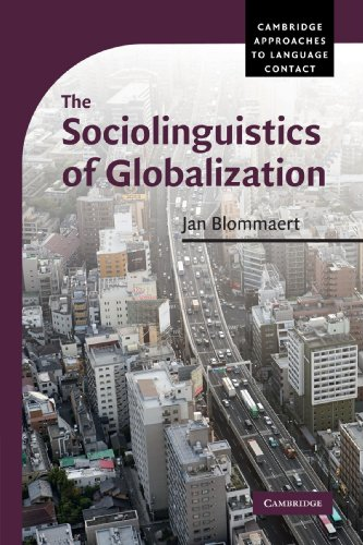 9780521710237: The Sociolinguistics of Globalization (Cambridge Approaches to Language Contact)