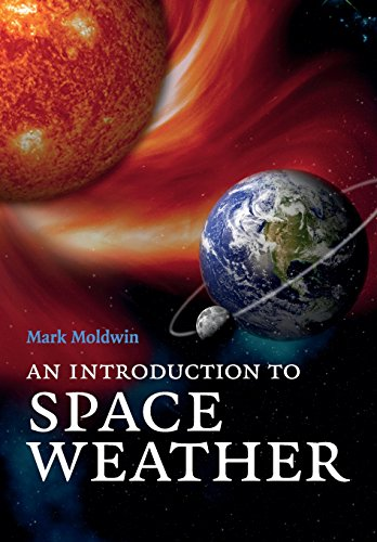 9780521711128: An Introduction to Space Weather