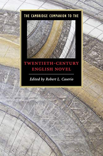9780521711159: The Cambridge Companion to the Twentieth-Century English Novel