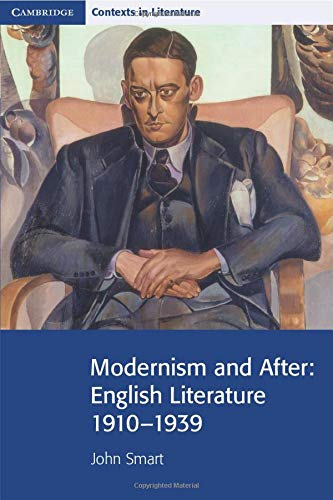 9780521711562: Modernism and After: English Literature 1910-1939 (Cambridge Contexts in Literature)