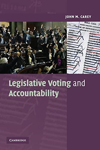 9780521711913: Legislative Voting and Accountability Paperback (Cambridge Studies in Comparative Politics)