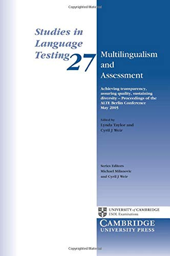 9780521711920: Multilingualism and Assessment: Achieving Transparency, Assuring Quality, Sustaining Diversity - Proceedings of the ALTE Berlin Conference May 2005 (Studies in Language Testing)