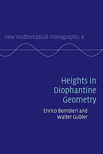 9780521712293: Heights in Diophantine Geometry (New Mathematical Monographs)