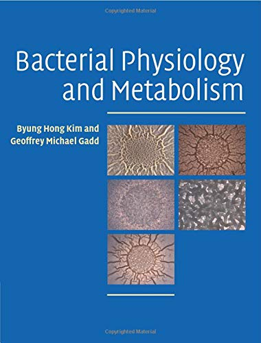 9780521712309: Bacterial Physiology and Metabolism