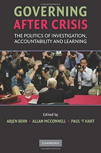 9780521712446: Governing after Crisis: The Politics of Investigation, Accountability and Learning
