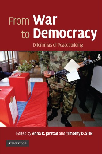 9780521713276: From War to Democracy: Dilemmas of Peacebuilding