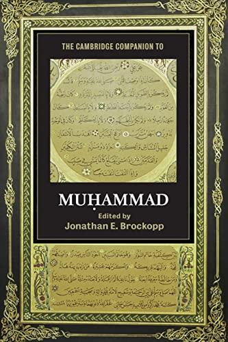 9780521713726: The Cambridge Companion to Muhammad (Cambridge Companions to Religion)