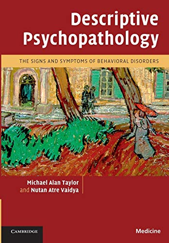 9780521713917: Descriptive Psychopathology: The Signs and Symptoms of Behavioral Disorders