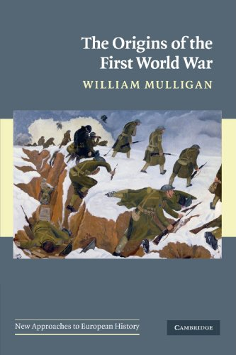 9780521713948: The Origins of the First World War (New Approaches to European History)
