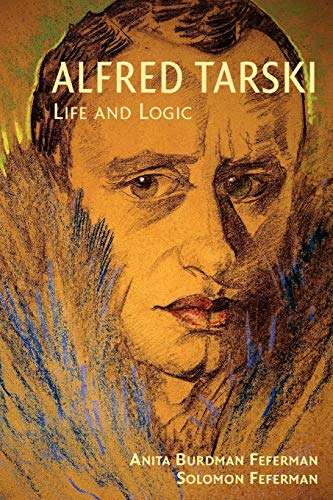 9780521714013: Alfred Tarski: Life and Logic