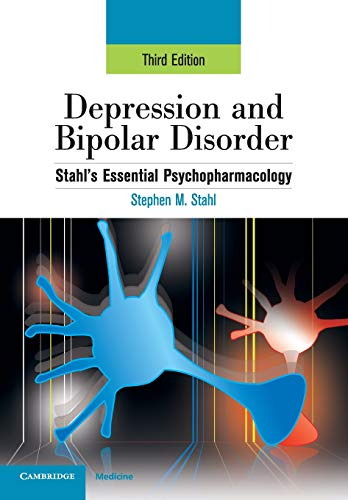 9780521714129: Depression and Bipolar Disorder: Stahl's Essential Psychopharmacology, 3rd edition (Essential Psychopharmacology Series)