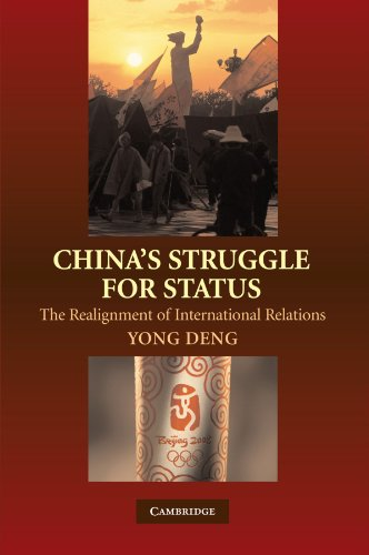 9780521714150: China's Struggle for Status: The Realignment of International Relations