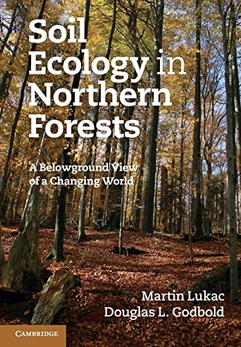 9780521714211: Soil Ecology in Northern Forests: A Belowground View of a Changing World