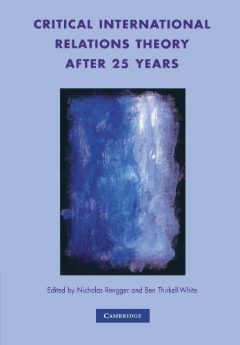 9780521714259: Critical International Relations Theory after 25 Years