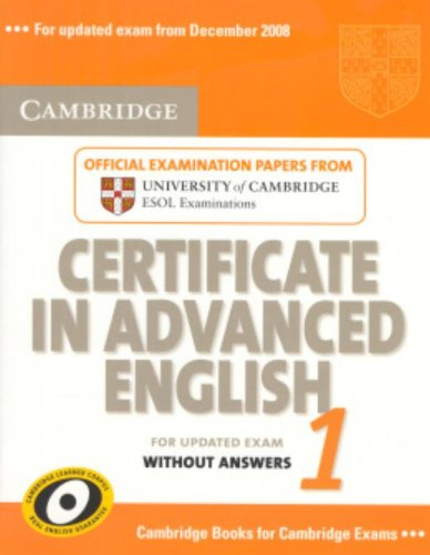 9780521714419: Cambridge Certificate in Advanced English 1 for updated exam Student's Book without answers: Official Examination Papers from University of Cambridge ESOL Examinations: Paper 1 (CAE Practice Tests)