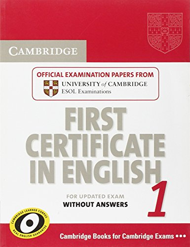 9780521714440: Cambridge first certificate in english. For updated exam. Student's book. Per le Scuole superiori: Cambridge First Certificate in English 1 for ... ESOL Examinations (FCE Practice Tests)