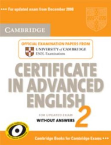 9780521714464: Cambridge Certificate in Advanced English 2 for Updated Exam Student's Book without answers: Official Examination Papers from University of Cambridge ESOL Examinations: No. 2 (CAE Practice Tests)