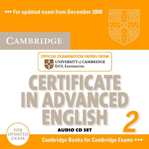 9780521714495: Cambridge Certificate in Advanced English 2 for updated exam Audio CDs (2): Official Examination Papers from University of Cambridge ESOL Examinations: No. 2 (CAE Practice Tests)