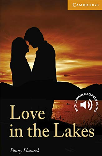 9780521714600: Love in the Lakes Level 4 (Cambridge English Readers)