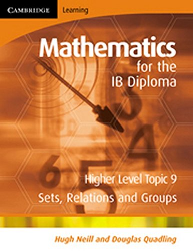 9780521714624: Mathematics for the IB Diploma Higher Level: Sets, Relations and Groups