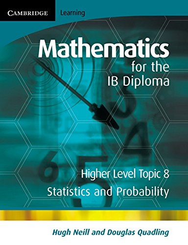 9780521714631: Mathematics for the IB Diploma Higher Level: Statistics and Probability