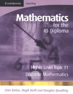 9780521714655: Mathematics for the IB Diploma Higher Level: Discrete Mathematics