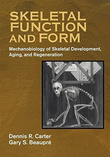 9780521714754: Skeletal Function and Form: Mechanobiology of Skeletal Development, Aging, and Regeneration