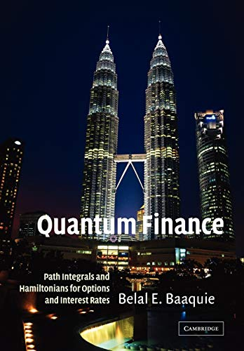 9780521714785: Quantum Finance: Path Integrals and Hamiltonians for Options and Interest Rates