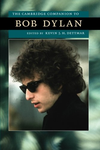 9780521714945: The Cambridge Companion to Bob Dylan Paperback (Cambridge Companions to American Studies)