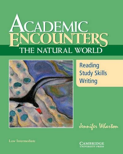 9780521715164: Academic Encounters: The Natural World Student's Book: Reading, Study Skills, and Writing