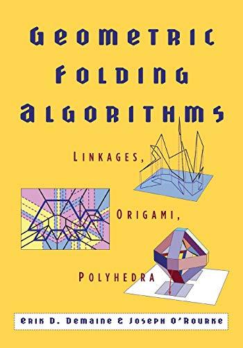 9780521715225: Geometric Folding Algorithms: Linkages, Origami, Polyhedra