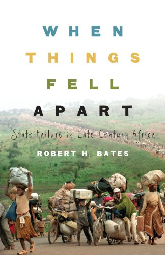 When Things Fell Apart: State Failure in Late-Century Africa (Cambridge Studies in Comparative Politics) (0521715253) by Bates, Robert H.
