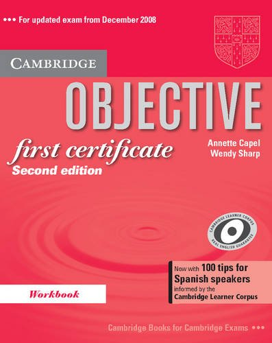 9780521715317: Objective First Certificate Workbook with 100 Tips for Spanish Speakers: 100 tips for Spanish learners informed by the Cambridge Learner Corpus