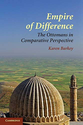 9780521715331: Empire of Difference: The Ottomans in Comparative Perspective