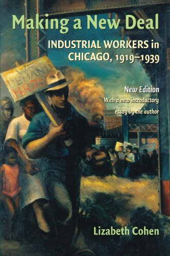 9780521715355: Making a New Deal: Industrial Workers in Chicago, 1919-1939