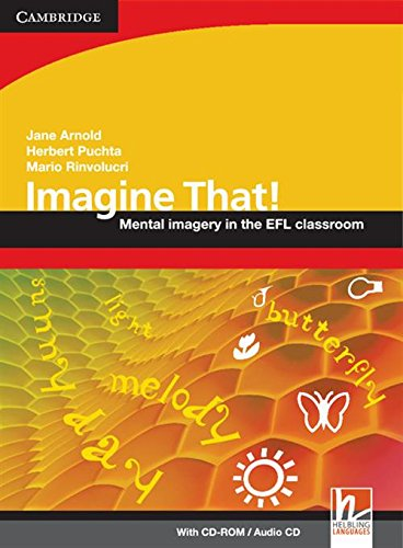 9780521716109: Imagine That! with CD-ROM/Audio CD: Mental Imagery in the EFL Classroom (Helbling Languages)