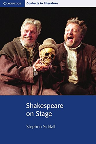 9780521716185: Shakespeare on Stage (Cambridge Contexts in Literature)