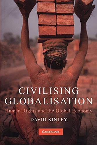 9780521716246: Civilising Globalisation: Human Rights and the Global Economy