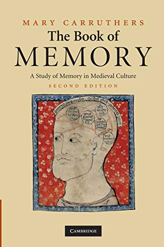 9780521716314: The Book of Memory: A Study of Memory in Medieval Culture (Cambridge Studies in Medieval Literature)