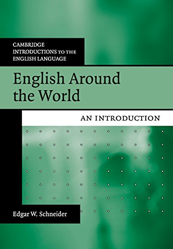 9780521716581: English Around the World: An Introduction (Cambridge Introductions to the English Language)
