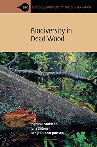 9780521717038: Biodiversity in Dead Wood Paperback (Ecology, Biodiversity and Conservation)