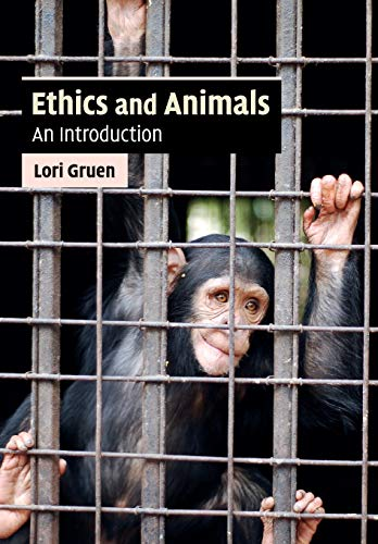 9780521717731: Ethics and Animals: An Introduction (Cambridge Applied Ethics)